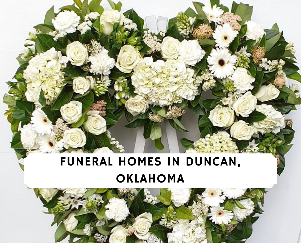 Funeral Homes in Duncan Oklahoma