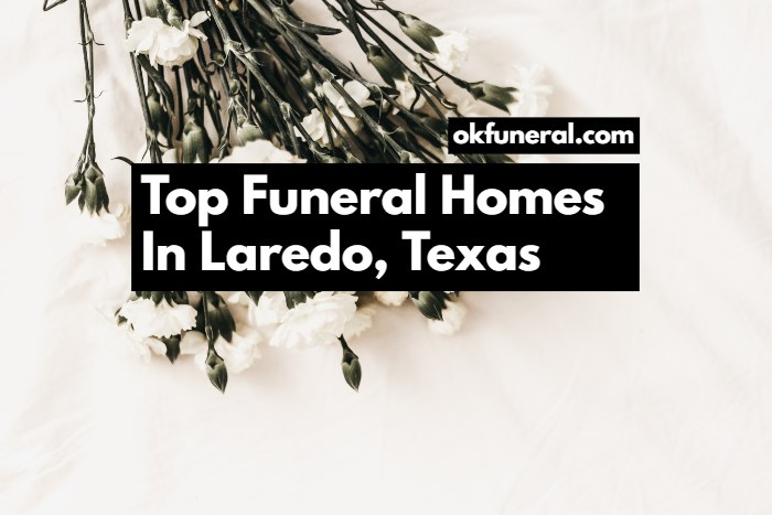 funeral homes in laredo texas