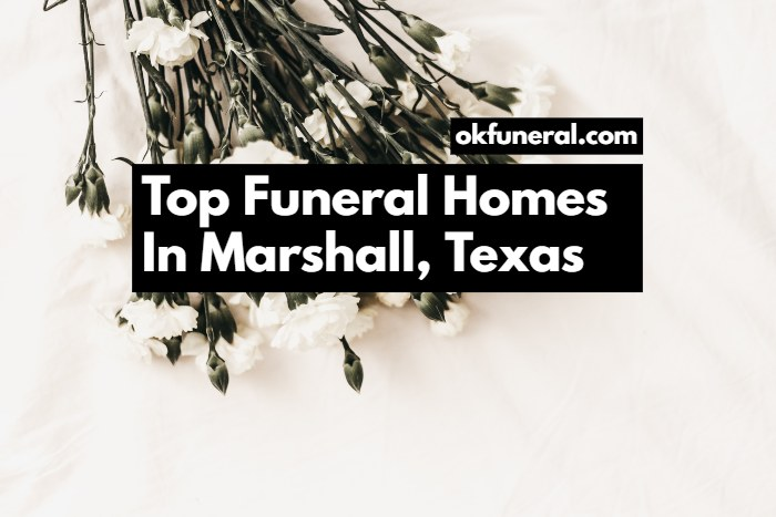 funeral homes in marshall texas