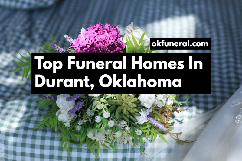 funeral homes in durant