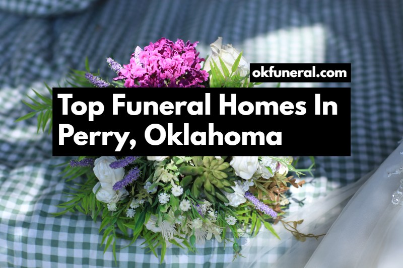 funeral homes for perry oklahoma